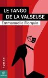 Emmanuelle FLORQUIN - Le tango de la valseuse.
