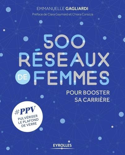 Emmanuelle Gagliardi - 500 réseaux de femmes pour booster sa carrière - #PPV Pulvériser le Plafond de Verre.