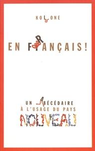 Emmanuelle Gallienne - En français ! - Un abécédaire à l'usage du pays nouveau.