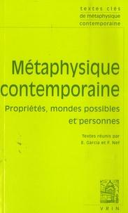 Emmanuelle Garcia et Frédéric Nef - Métaphysique contemporaine - Propriétés, mondes possibles et personnes.