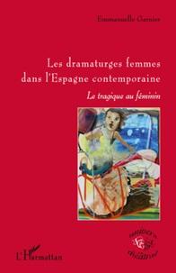 Goodtastepolice.fr Les dramaturges femmes dans l'Espagne contemporaine - La tragique au féminin Image