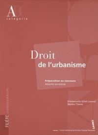 Emmanuelle Gillet-Lorenzi et Seydou Traoré - Droit de l'urbanisme - Préparation au concours attaché territorial.