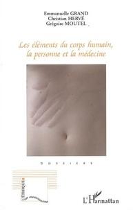 Les éléments du corps humain, la personne et la médecine.pdf