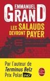 Emmanuelle Grand - Les salauds devront payer.