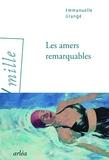 Emmanuelle Grangé - Les amers remarquables.