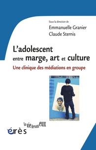 Deedr.fr L'adolescent entre marge, art et culture - Une clinique des médiations en groupe Image