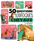 Emmanuelle Grundmann - 50 questions loufoques sur les chevaux.