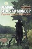 Emmanuelle Grundmann - Demain, seuls au monde ? - L'Homme sans la biodiversité.