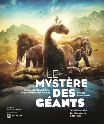 Le Mystere Des Geants De La Disparition Des Dinosaures A Nos Jours Beau Livre