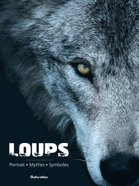 Loups - Portraits, mythes, symboles.pdf