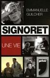 Emmanuelle Guilcher - Simone Signoret.