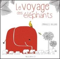 Emmanuelle Halgand - Le voyage des éléphants.
