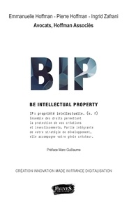 Emmanuelle Hoffman et Pierre Hoffman - BIP Be Intellectual Property.