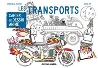 Emmanuelle Houdart et Claire Faÿ - Les transports.
