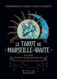 Emmanuelle Iger - Le Tarot de Marseille Waite.