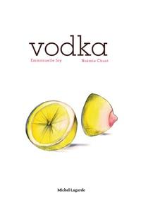 Emmanuelle Jay et Noémie Chust - Vodka.