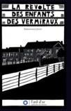 Emmanuelle Jouet - La révolte des enfants des Vermiraux.