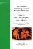 Emmanuelle Jouët-Pastré et Rossella Saetta Cottone - Usages philosophiques des poètes - Huit études sur les dialogues platoniciens.