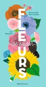 Emmanuelle Kecir-Lepetit et Léa Maupetit - Fleurs de saison.
