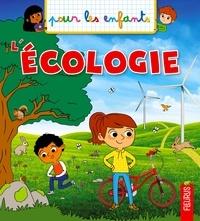 Emmanuelle Kecir-Lepetit et Alice Turquois - L'écologie.