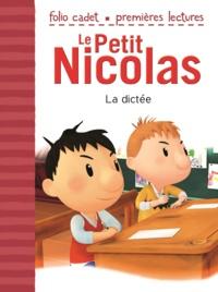 Emmanuelle Kecir-Lepetit - Le Petit Nicolas Tome 38 : La dictée.