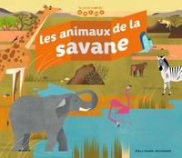 Emmanuelle Kecir-Lepetit et Marta Orzel - Les animaux de la savane.
