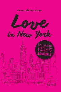 Emmanuelle Kecir-Lepetit - Love in New York - Tome 2.