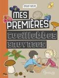 Emmanuelle Kecir-Lepetit - Mes premières cueillettes sauvages.