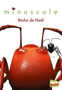Emmanuelle Kecir-Lepetit - Minuscule Tome 9 : Bûche de Noël.