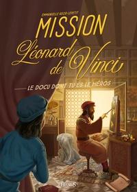 Emmanuelle Kecir-Lepetit - Mission Léonard de Vinci.