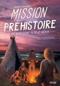 Emmanuelle Kecir-Lepetit et Arnaud Demaegd - Mission Préhistoire.