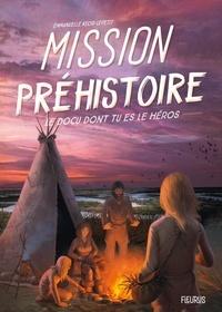 Emmanuelle Kecir-Lepetit - Mission Préhistoire.