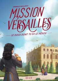 Emmanuelle Kecir-Lepetit et Gaël Lannurien - Mission Versailles.