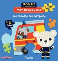 Emmanuelle Kecir-Lepetit et Stéphanie Bardy - Mon livre puzzle Les camions des pompiers - Avec 5 puzzles évolutifs.