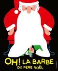 Emmanuelle Kecir-Lepetit et  Kiko - Oh ! La barbe du Père Noël.