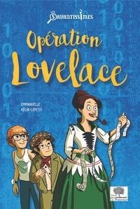 Emmanuelle Kecir-Lepetit - Opération Lovelace.