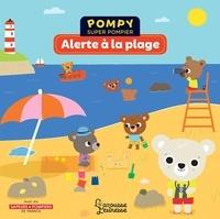 Emmanuelle Kecir-Lepetit et Stéphanie Bardy - Pompy super pompier  : Alerte à la plage.