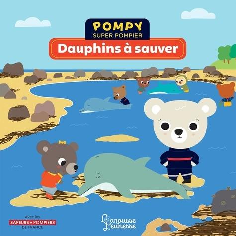 Pompy super pompier  Dauphins à sauver