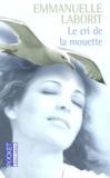 Emmanuelle Laborit - Le cri de la mouette.