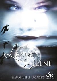 Emmanuelle Lagadec - Larme Sélène.