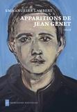 Emmanuelle Lambert - Apparitions de Jean Genet.