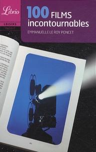 Emmanuelle Le Roy Poncet - 100 films incontournables.