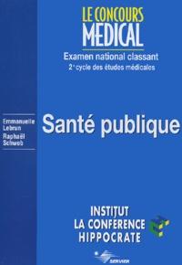 Emmanuelle Lebrun et Raphaël Schwob - Santé publique - 2ème cycle des études médicales.