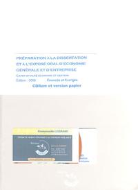 Emmanuelle Legrand - Préparation à la dissertation et à l'exposé oral d'économie générale et d'entreprise CAPET et PLP2 Economie et Gestion - Enoncés et corrigés. 1 Cédérom