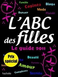Emmanuelle Lepetit et Annaïck Fontvieille - L'ABC des Filles.