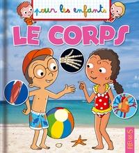 Emmanuelle Lepetit et François Daniel - Le corps.