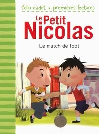 Emmanuelle Lepetit - Le Petit Nicolas  : Le match de foot.