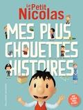 Emmanuelle Lepetit - Le Petit Nicolas  : Mes plus chouettes histoires.