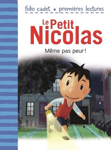 Emmanuelle Lepetit - Le Petit Nicolas Tome 2 : Même pas peur !.