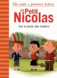 Emmanuelle Lepetit - Le Petit Nicolas Tome 26 : Sur la piste des Indiens.